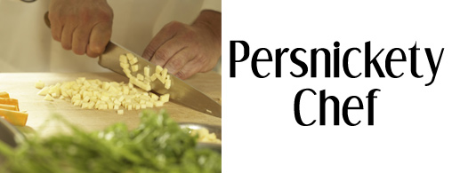 The Persnickety Chef